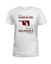 MICHIGAN GIRL LIVING IN OKLAHOMA WORLD  Ladies T-Shirt thumbnail