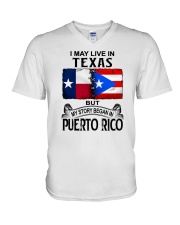 LIVE IN TEXAS BEGAN IN PUERTO RICO V-Neck T-Shirt thumbnail