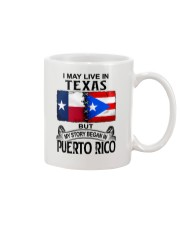 LIVE IN TEXAS BEGAN IN PUERTO RICO Mug thumbnail