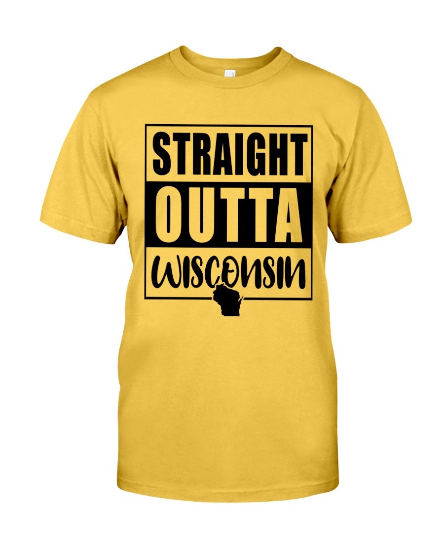 STRAIGHT OUTTA WISCONSIN Classic T-Shirt