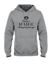 MADE IN MAINE A LONG LONG TIME AGO Hooded Sweatshirt thumbnail