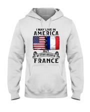 LIVE IN AMERICA BEGAN IN FRANCE Hooded Sweatshirt thumbnail