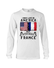 LIVE IN AMERICA BEGAN IN FRANCE Long Sleeve Tee thumbnail