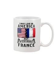 LIVE IN AMERICA BEGAN IN FRANCE Mug thumbnail