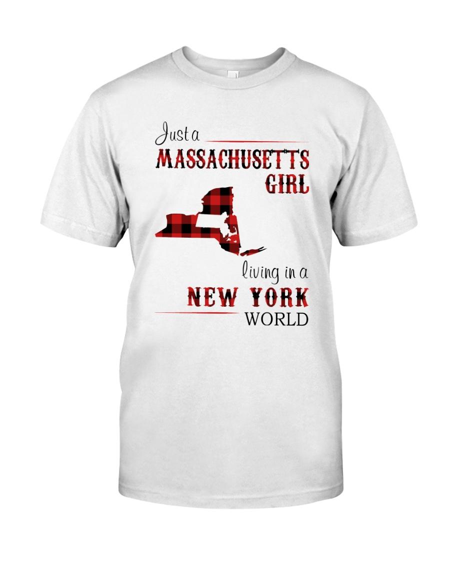 MASSACHUSETTS GIRL LIVING IN NEW YORK WORLD Classic T-Shirt