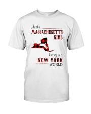 MASSACHUSETTS GIRL LIVING IN NEW YORK WORLD Classic T-Shirt front