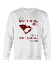 WEST VIRGINIA GIRL LIVING IN SOUTH CAROLINA WORLD Crewneck Sweatshirt thumbnail