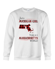 MICHIGAN GIRL LIVING IN MASSACHUSETTS WORLD Crewneck Sweatshirt thumbnail