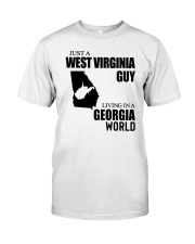 JUST A WV GUY LIVING IN GEORGIA WORLD Classic T-Shirt front