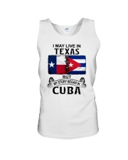 LIVE IN TEXAS BEGAN IN CUBA Unisex Tank thumbnail