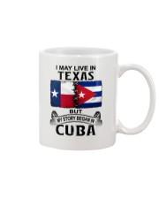 LIVE IN TEXAS BEGAN IN CUBA Mug thumbnail
