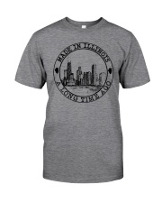 MADE IN ILLINOIS A LONG TIME AGO Classic T-Shirt front