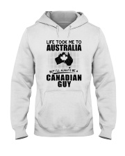 CANADIAN GUY LIFE TOOK TO AUSTRALIA Hooded Sweatshirt thumbnail