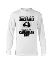 CANADIAN GUY LIFE TOOK TO AUSTRALIA Long Sleeve Tee thumbnail