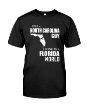 JUST A NORTH CAROLINA GUY LIVING IN FLORIDA WORLD Classic T-Shirt tile