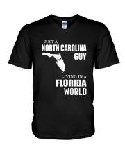 JUST A NORTH CAROLINA GUY LIVING IN FLORIDA WORLD V-Neck T-Shirt thumbnail