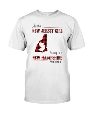 JERSEY GIRL LIVING IN NEW HAMPSHIRE WORLD Classic T-Shirt front