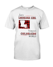 LOUISIANA GIRL LIVING IN COLORADO WORLD Classic T-Shirt front