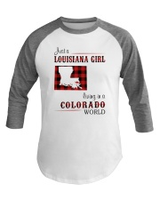 LOUISIANA GIRL LIVING IN COLORADO WORLD Baseball Tee thumbnail