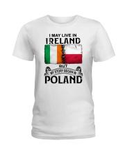 LIVE IN IRELAND BEGAN IN POLAND Ladies T-Shirt thumbnail