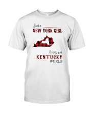 NEW YORK GIRL LIVING IN KENTUCKY WORLD Classic T-Shirt front