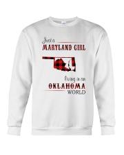 MARYLAND GIRL LIVING IN OKLAHOMA WORLD Crewneck Sweatshirt thumbnail