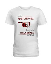 MARYLAND GIRL LIVING IN OKLAHOMA WORLD Ladies T-Shirt thumbnail