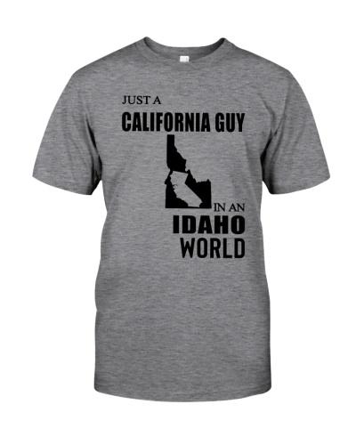 JUST A CALIFORNIA GUY IN AN IDAHO WORLD