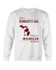 MINNESOTA GIRL LIVING IN MICHIGAN WORLD Crewneck Sweatshirt thumbnail