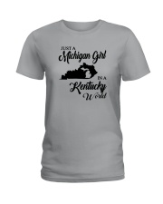 JUST A MICHIGAN GIRL IN A KENTUCKY WORLD Ladies T-Shirt front
