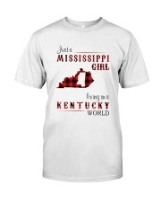 MISSISSIPPI GIRL LIVING IN KENTUCKY WORLD Classic T-Shirt front