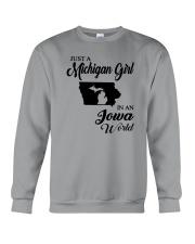 JUST A MICHIGAN GIRL IN AN IOWA WORLD Crewneck Sweatshirt thumbnail