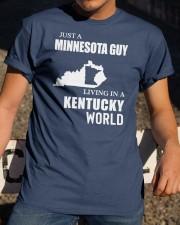 JUST A MINNESOTA GUY LIVING IN KENTUCKY WORLD Classic T-Shirt apparel-classic-tshirt-lifestyle-28