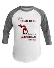 TEXAS GIRL LIVING IN MICHIGAN WORLD Baseball Tee thumbnail