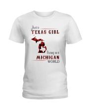 TEXAS GIRL LIVING IN MICHIGAN WORLD Ladies T-Shirt thumbnail