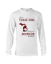 TEXAS GIRL LIVING IN MICHIGAN WORLD Long Sleeve Tee thumbnail