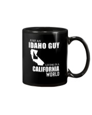 JUST AN IDAHO GUY LIVING IN CALIFORNIA WORLD Mug thumbnail