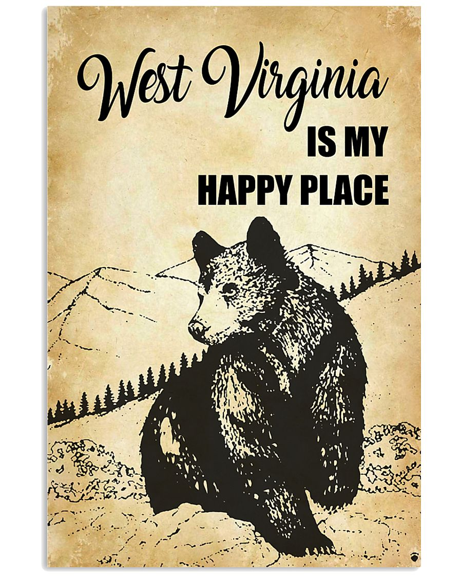 WEST VIRGINIA IS MY HAPPY PLACE 11x17 Poster