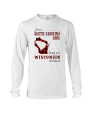 SOUTH CAROLINA GIRL LIVING IN WISCONSIN WORLD Long Sleeve Tee thumbnail