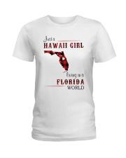 HAWAII GIRL LIVING IN FLORIDA WORLD Ladies T-Shirt thumbnail