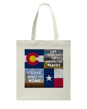 TEXAS COLORADO LOVE BRINGS YOU HOME Tote Bag thumbnail