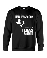 JUST A JERSEY GUY LIVING IN TEXAS WORLD Crewneck Sweatshirt thumbnail