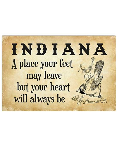 INDIANA A PLACE YOUR HEART WILL ALWAYS BE