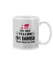I'M NOT YELLING I'M DANISH Mug thumbnail