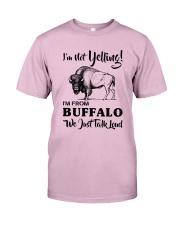 I'M NOT YELLING I'M FROM BUFFALO Classic T-Shirt thumbnail