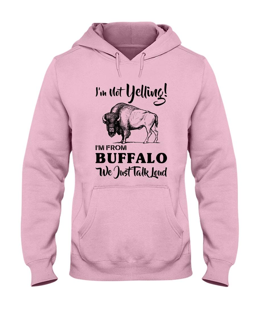 I'M NOT YELLING I'M FROM BUFFALO Hooded Sweatshirt