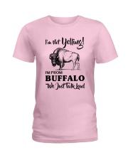 I'M NOT YELLING I'M FROM BUFFALO Ladies T-Shirt thumbnail