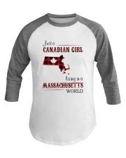 CANADIAN GIRL LIVING IN MASSACHUSETTS WORLD Baseball Tee thumbnail