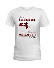 CANADIAN GIRL LIVING IN MASSACHUSETTS WORLD Ladies T-Shirt thumbnail