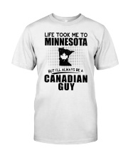 CANADIAN GUY LIFE TOOK TO MINNESOTA Classic T-Shirt tile